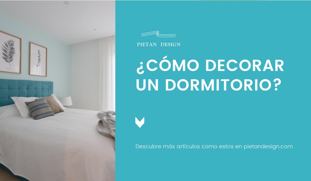 ¿Como decorar un dormitorio?